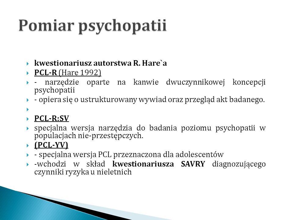 Pomiar psychopatii kwestionariusz autorstwa R. Hare`a