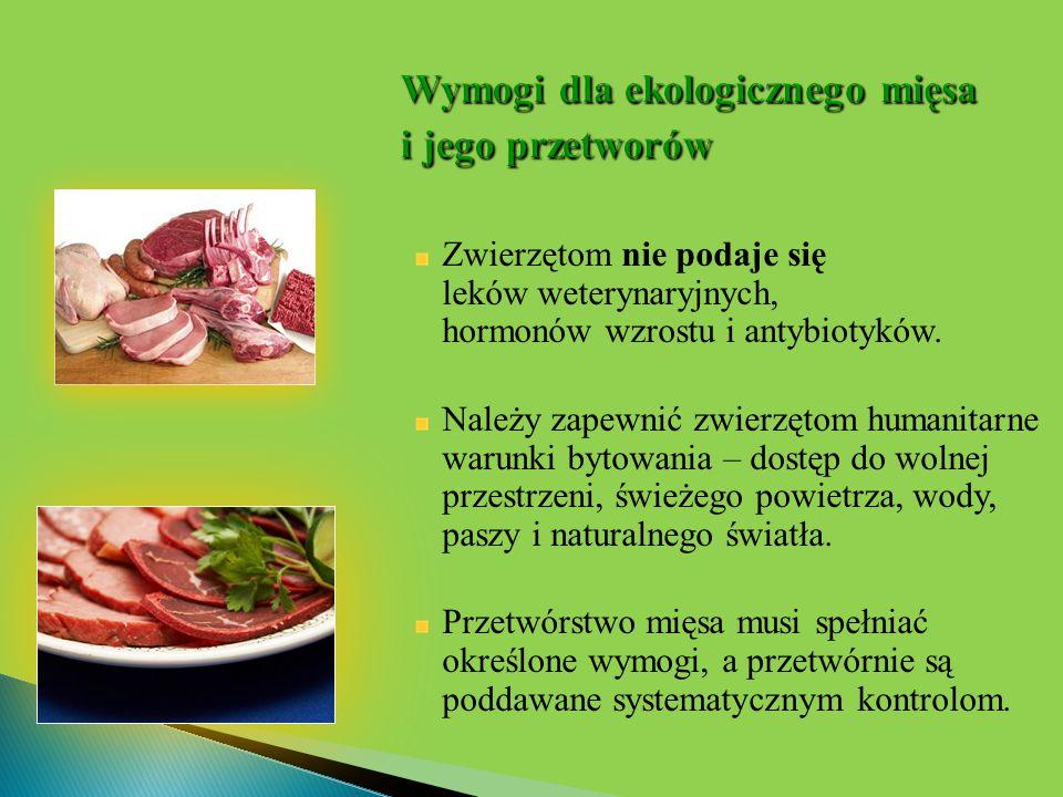 Wymogi dla ekologicznego mięsa i jego przetworów