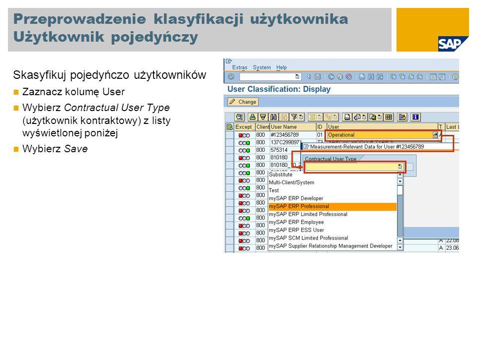 Przeprowadzenie klasyfikacji użytkownika Użytkownik pojedyńczy