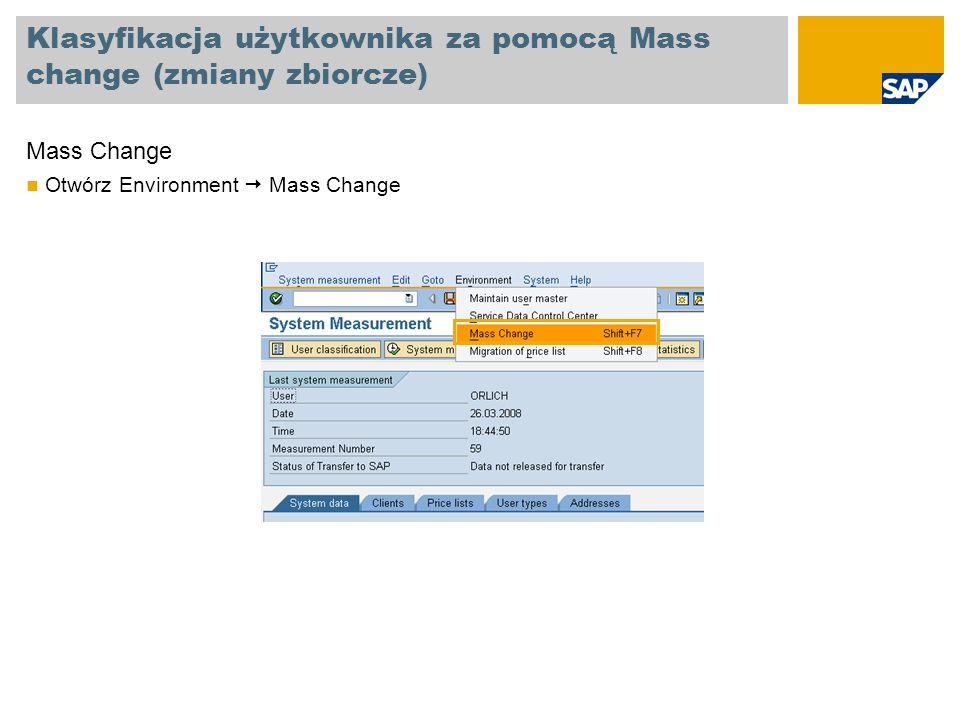 Klasyfikacja użytkownika za pomocą Mass change (zmiany zbiorcze)