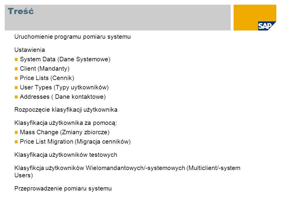 Treść Uruchomienie programu pomiaru systemu Ustawienia