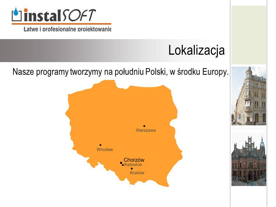 Nasze programy tworzymy na południu Polski, w środku Europy.