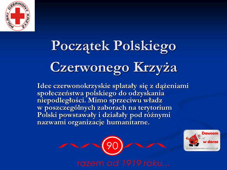 Początek Polskiego Czerwonego Krzyża