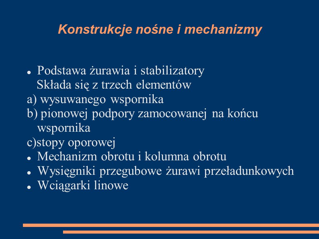 Konstrukcje nośne i mechanizmy