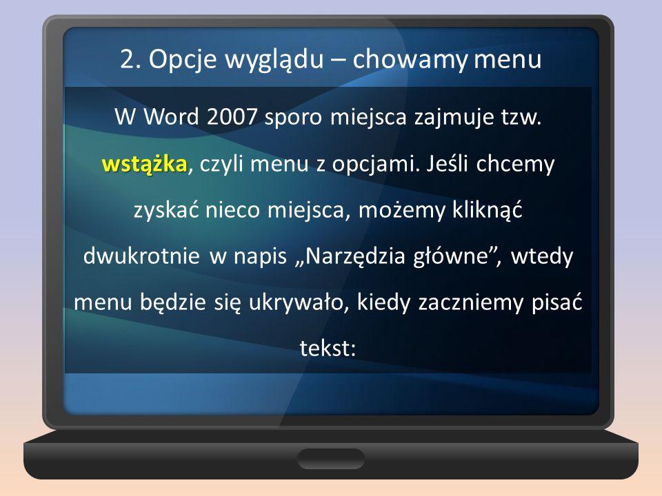 2. Opcje wyglądu – chowamy menu