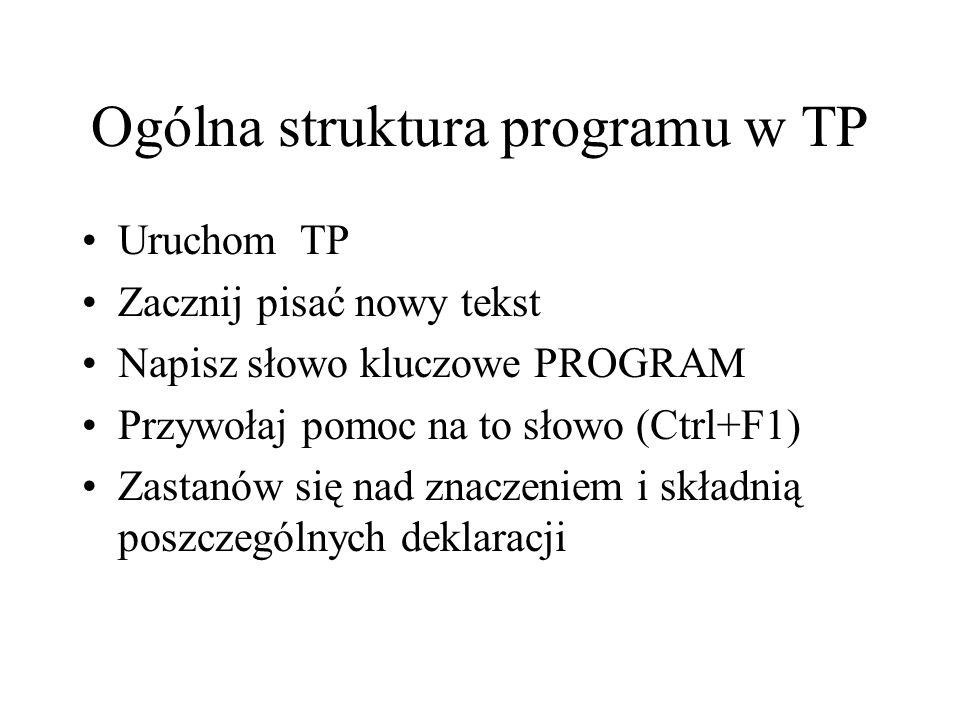 Ogólna struktura programu w TP