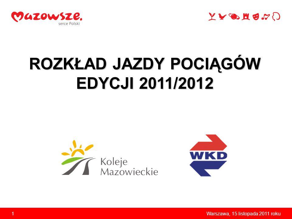 ROZKŁAD JAZDY POCIĄGÓW EDYCJI 2011/2012