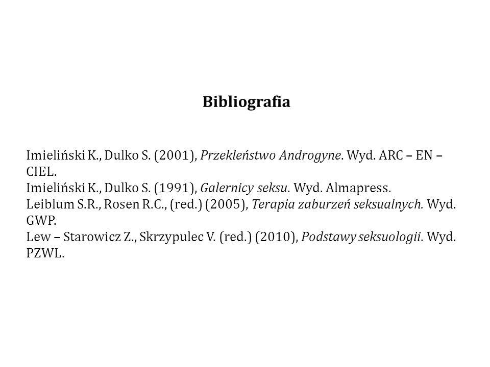 Bibliografia Imieliński K., Dulko S. (2001), Przekleństwo Androgyne. Wyd. ARC – EN – CIEL.