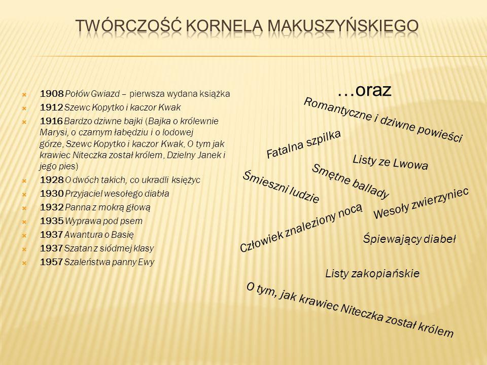 Twórczość Kornela Makuszyńskiego