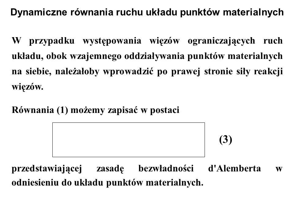 Dynamiczne równania ruchu układu punktów materialnych