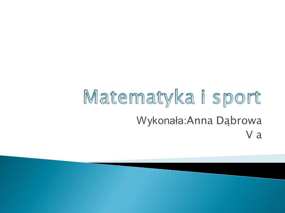 Wykonała:Anna Dąbrowa V a