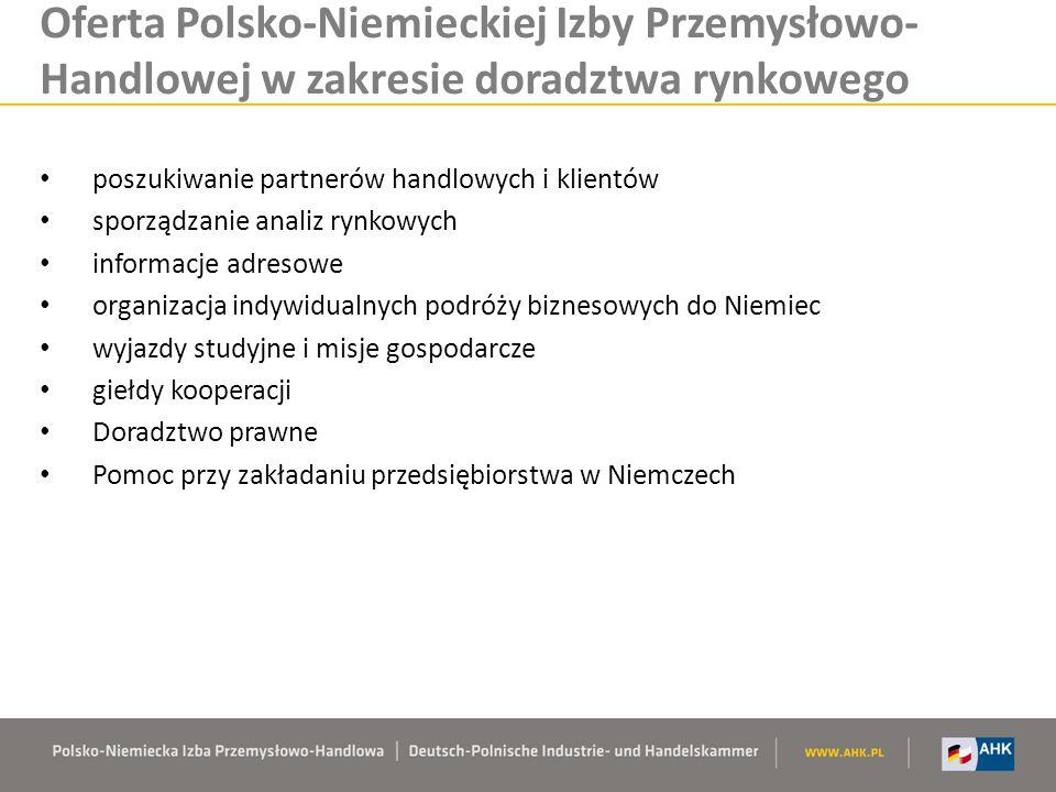 Oferta Polsko-Niemieckiej Izby Przemysłowo-Handlowej w zakresie doradztwa rynkowego