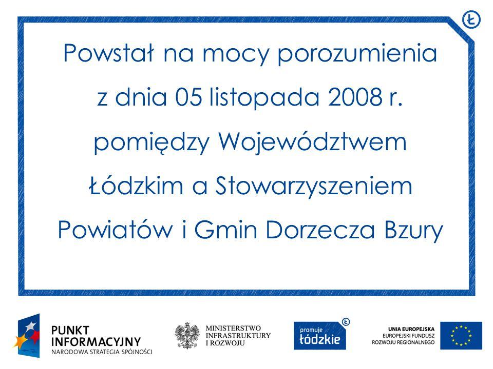Powstał na mocy porozumienia z dnia 05 listopada 2008 r