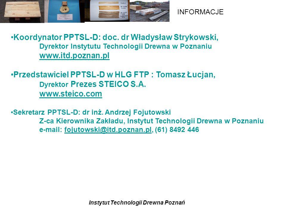 Koordynator PPTSL-D: doc. dr Władysław Strykowski,