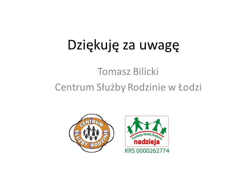 Tomasz Bilicki Centrum Służby Rodzinie w Łodzi