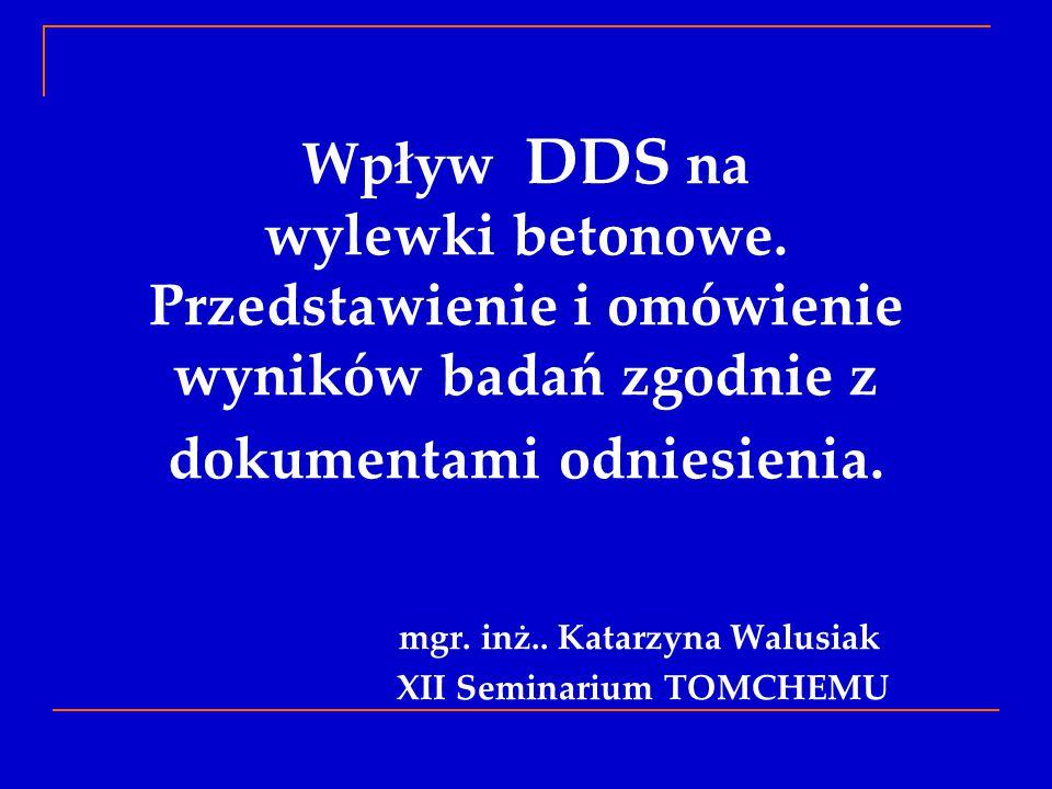 mgr. inż.. Katarzyna Walusiak XII Seminarium TOMCHEMU