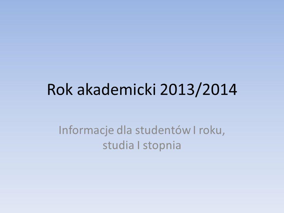 Informacje dla studentów I roku, studia I stopnia
