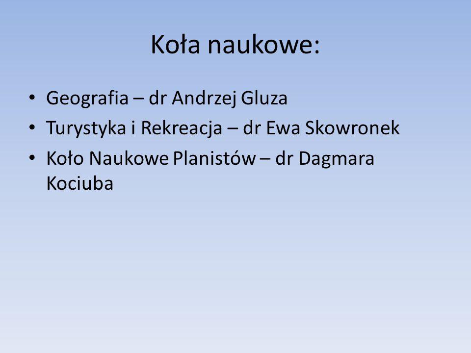 Koła naukowe: Geografia – dr Andrzej Gluza