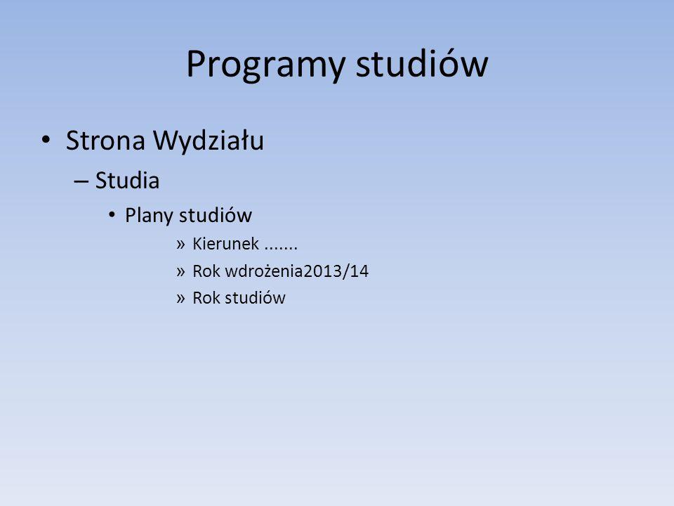 Programy studiów Strona Wydziału Studia Plany studiów Kierunek .......