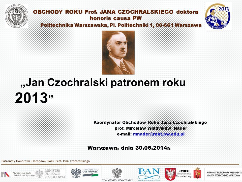 OBCHODY ROKU Prof. JANA CZOCHRALSKIEGO doktora honoris causa PW