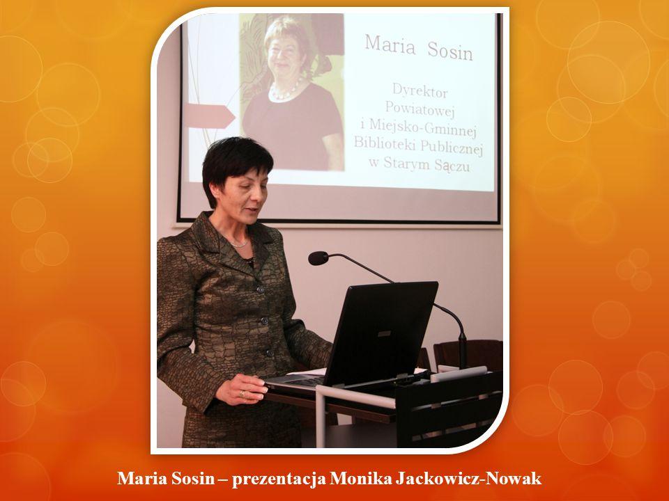 Maria Sosin – prezentacja Monika Jackowicz-Nowak