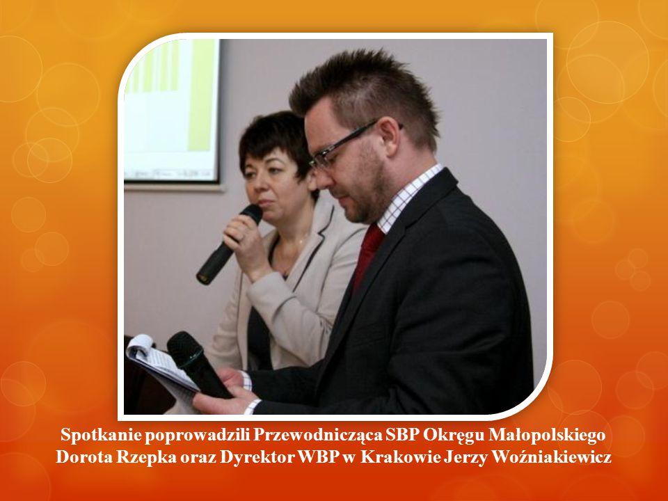 Spotkanie poprowadzili Przewodnicząca SBP Okręgu Małopolskiego Dorota Rzepka oraz Dyrektor WBP w Krakowie Jerzy Woźniakiewicz