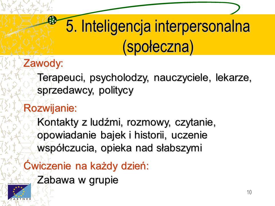 5. Inteligencja interpersonalna (społeczna)