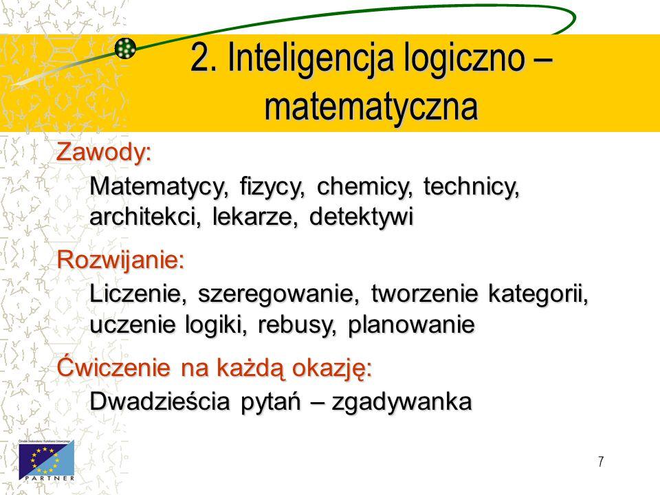 2. Inteligencja logiczno – matematyczna
