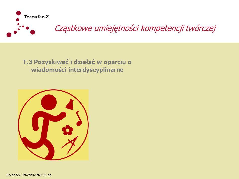 T.3 Pozyskiwać i działać w oparciu o wiadomości interdyscyplinarne
