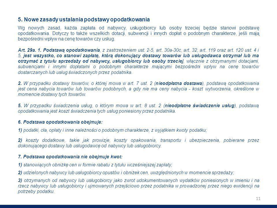 5. Nowe zasady ustalania podstawy opodatkowania