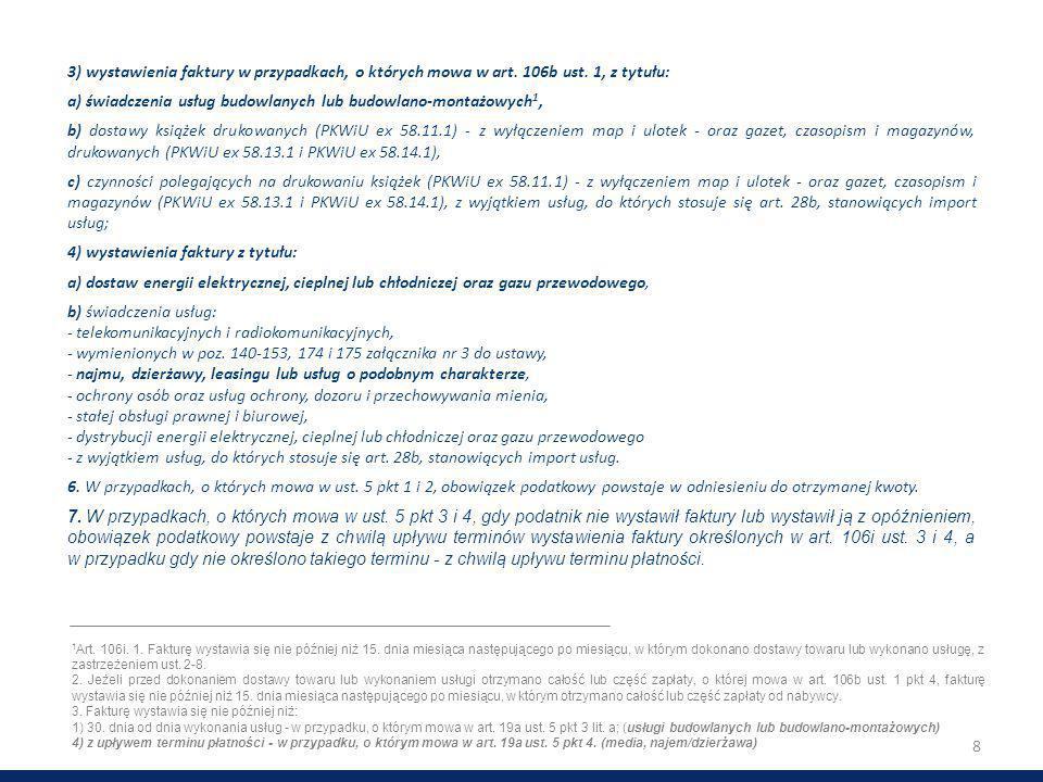 a) świadczenia usług budowlanych lub budowlano-montażowych1,