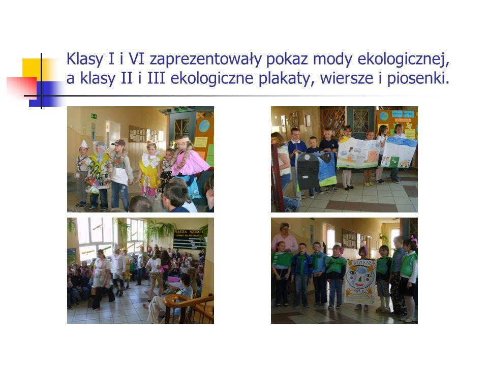 Klasy I i VI zaprezentowały pokaz mody ekologicznej, a klasy II i III ekologiczne plakaty, wiersze i piosenki.