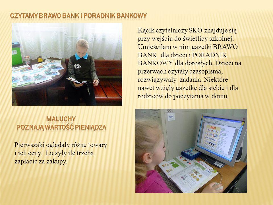 czytamy brawo bank i poradnik bankowy poznają wartość pieniądza