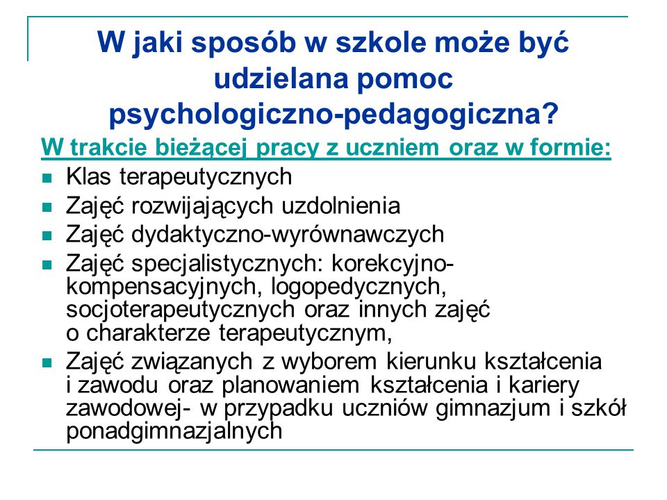 W jaki sposób w szkole może być udzielana pomoc psychologiczno-pedagogiczna