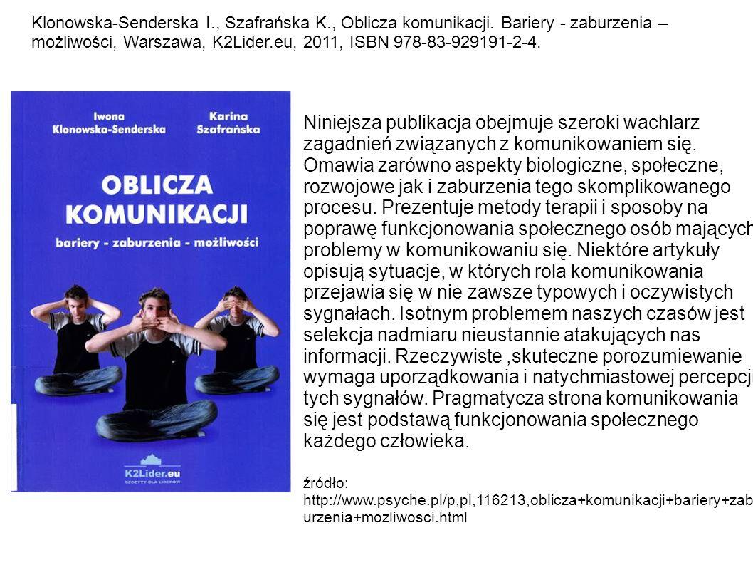 Klonowska-Senderska I. , Szafrańska K. , Oblicza komunikacji