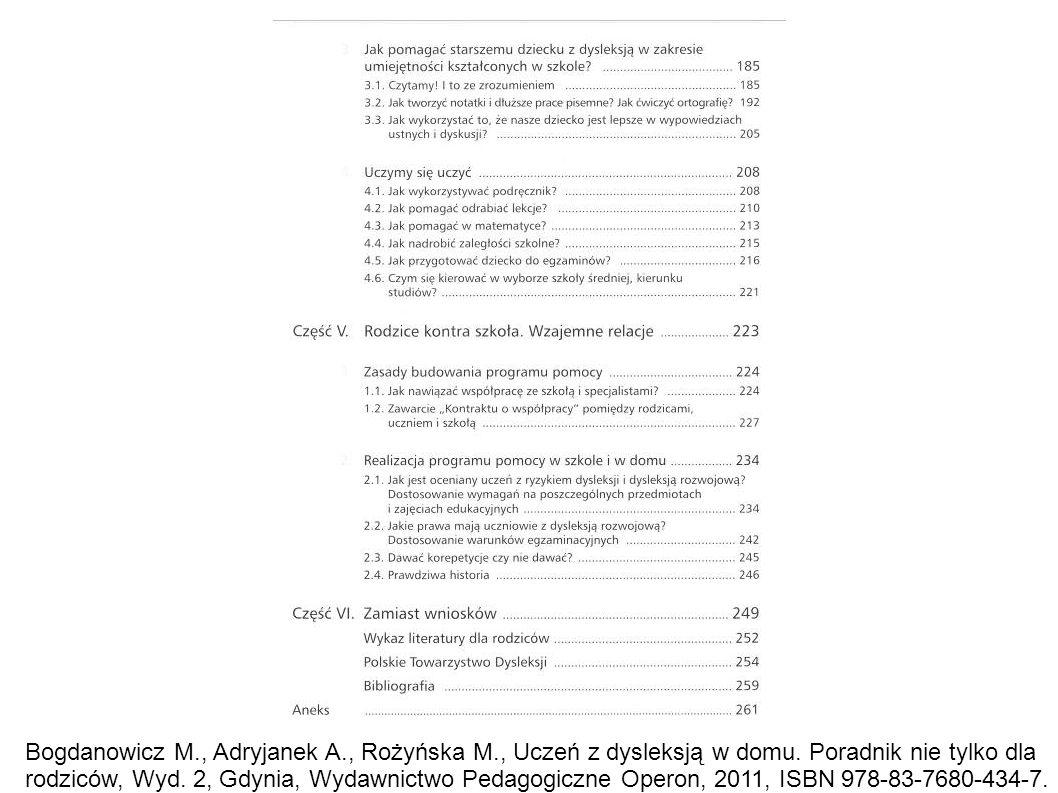 Bogdanowicz M. , Adryjanek A. , Rożyńska M. , Uczeń z dysleksją w domu
