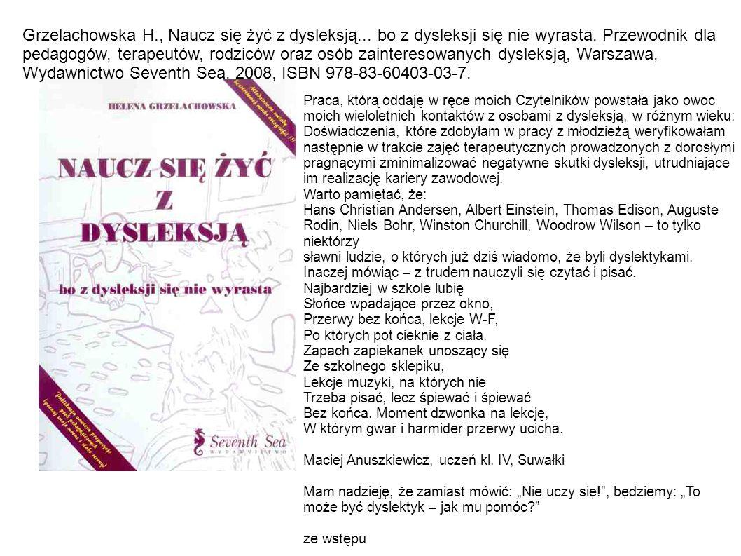 Grzelachowska H. , Naucz się żyć z dysleksją