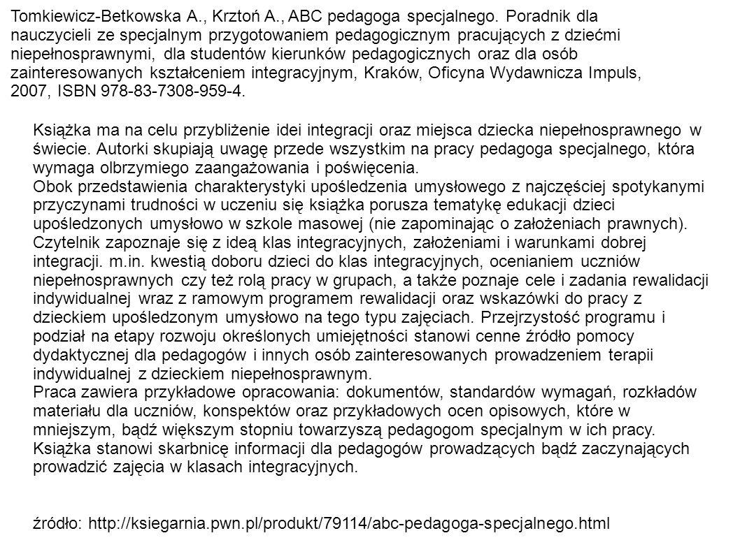 Tomkiewicz-Betkowska A. , Krztoń A. , ABC pedagoga specjalnego