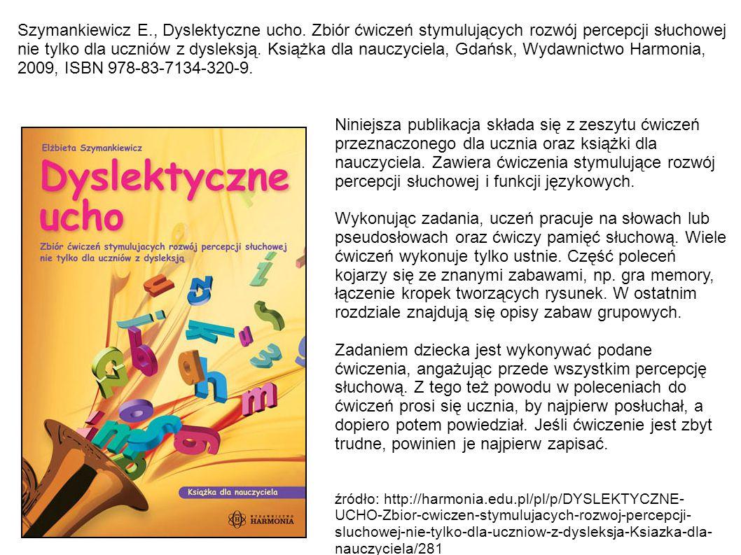 Szymankiewicz E. , Dyslektyczne ucho