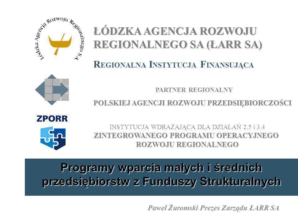 ŁÓDZKA AGENCJA ROZWOJU REGIONALNEGO SA (ŁARR SA)