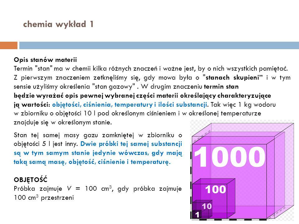 chemia wykład 1 Opis stanów materii