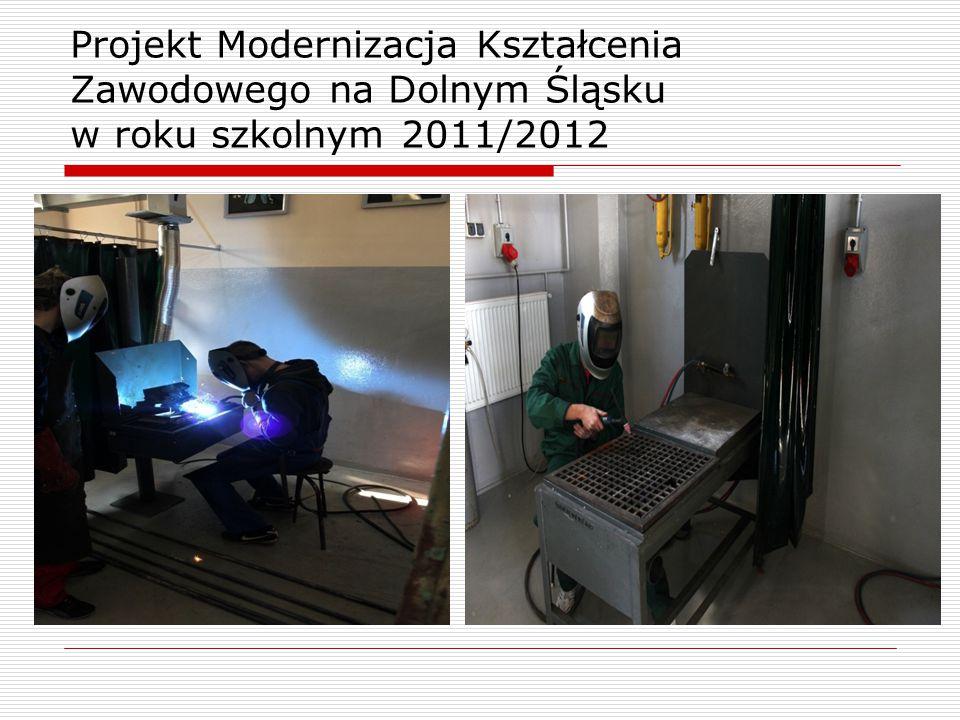 Projekt Modernizacja Kształcenia Zawodowego na Dolnym Śląsku w roku szkolnym 2011/2012