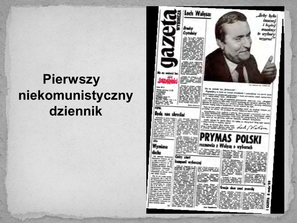 Pierwszy niekomunistyczny dziennik