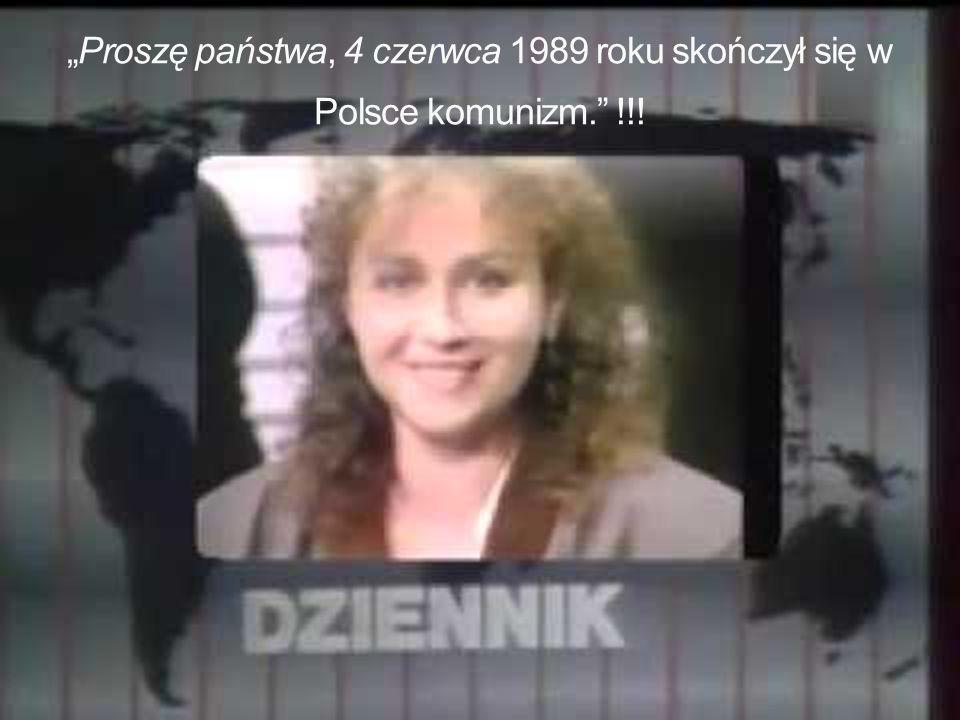 """""""Proszę państwa, 4 czerwca 1989 roku skończył się w Polsce komunizm. !!!"""
