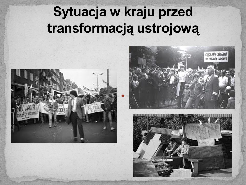 Sytuacja w kraju przed transformacją ustrojową