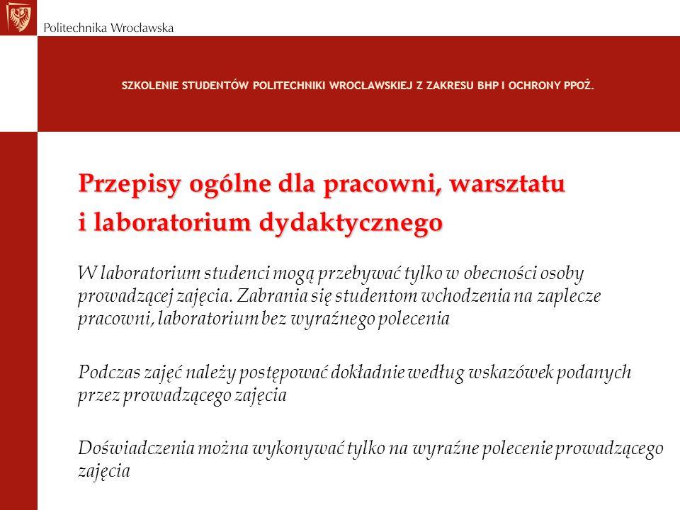 Przepisy ogólne dla pracowni, warsztatu i laboratorium dydaktycznego