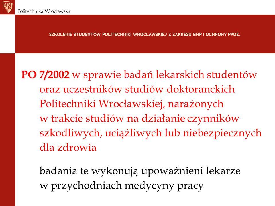 PO 7/2002 w sprawie badań lekarskich studentów