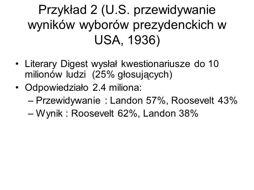 Przykład 2 (U.S. przewidywanie wyników wyborów prezydenckich w USA, 1936)