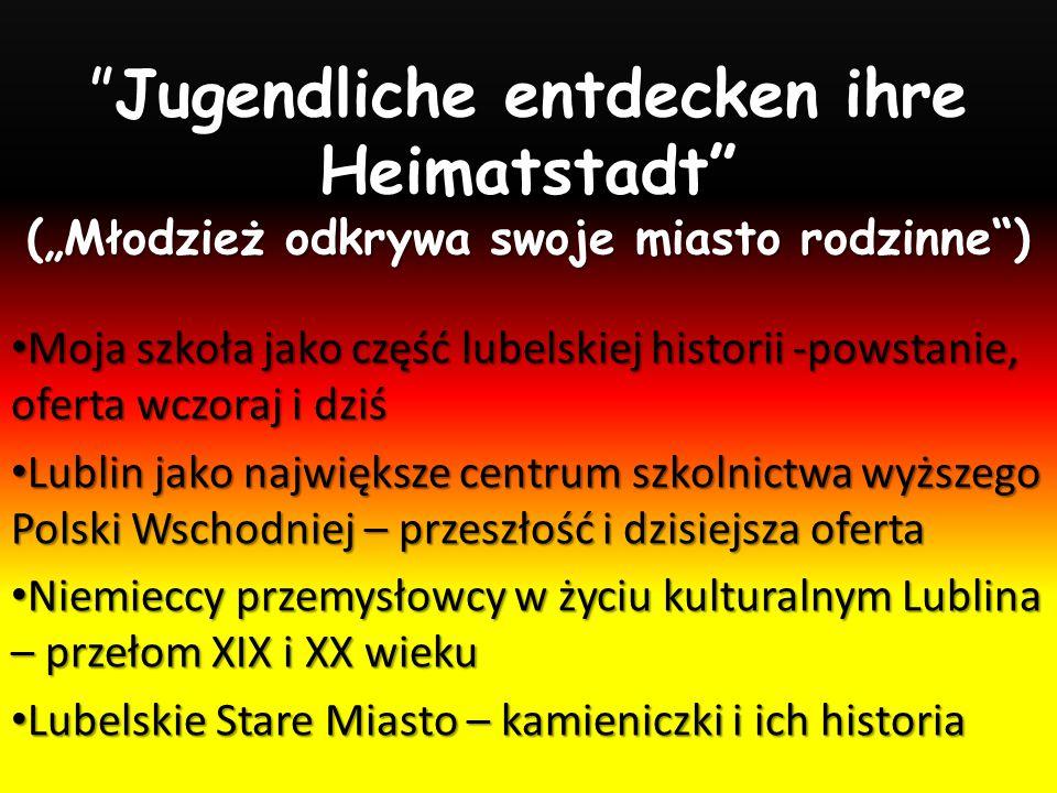 """Jugendliche entdecken ihre Heimatstadt (""""Młodzież odkrywa swoje miasto rodzinne )"""
