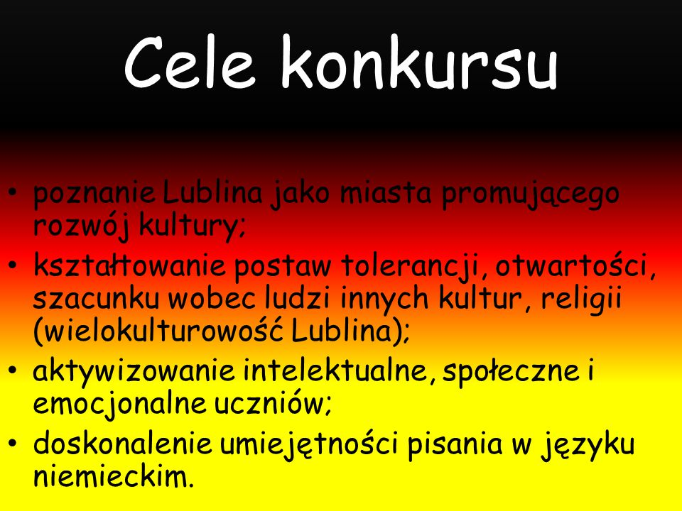 Cele konkursu poznanie Lublina jako miasta promującego rozwój kultury;
